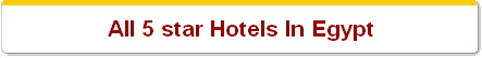 All 5 star Hotels In Egypt
